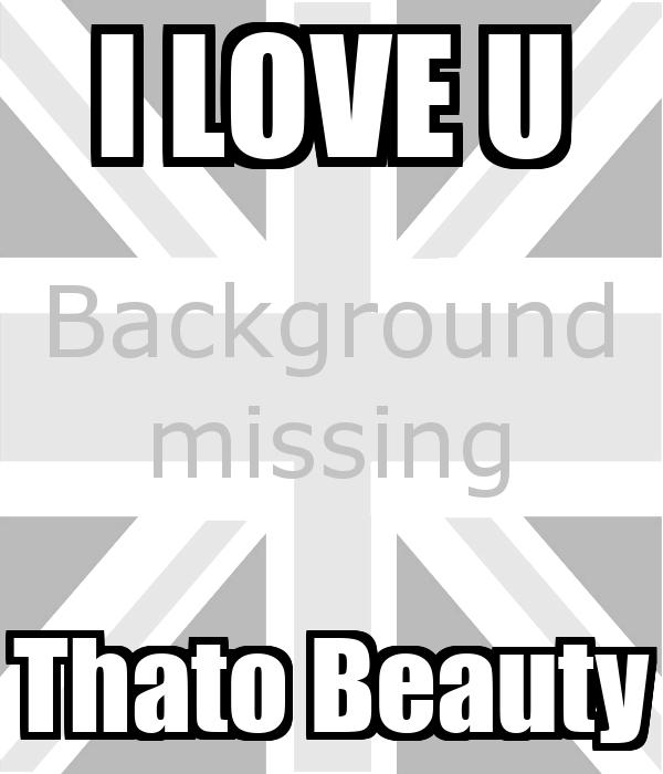 I LOVE U Thato Beauty