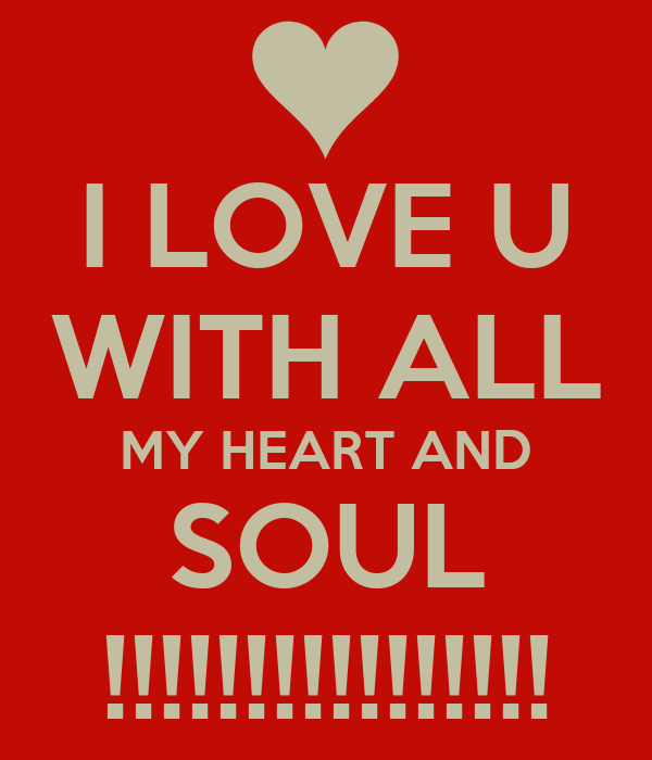 I Love You With All My Heart And Soul Poems 96853 Loadtve