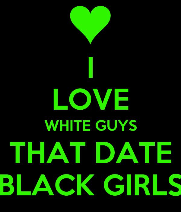 I love white guys