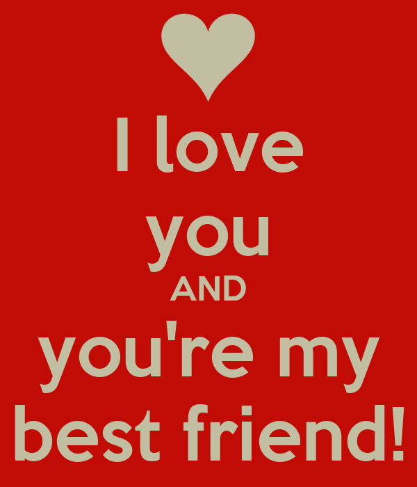 best friend love
