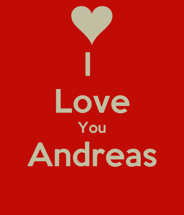I  Love You Andreas