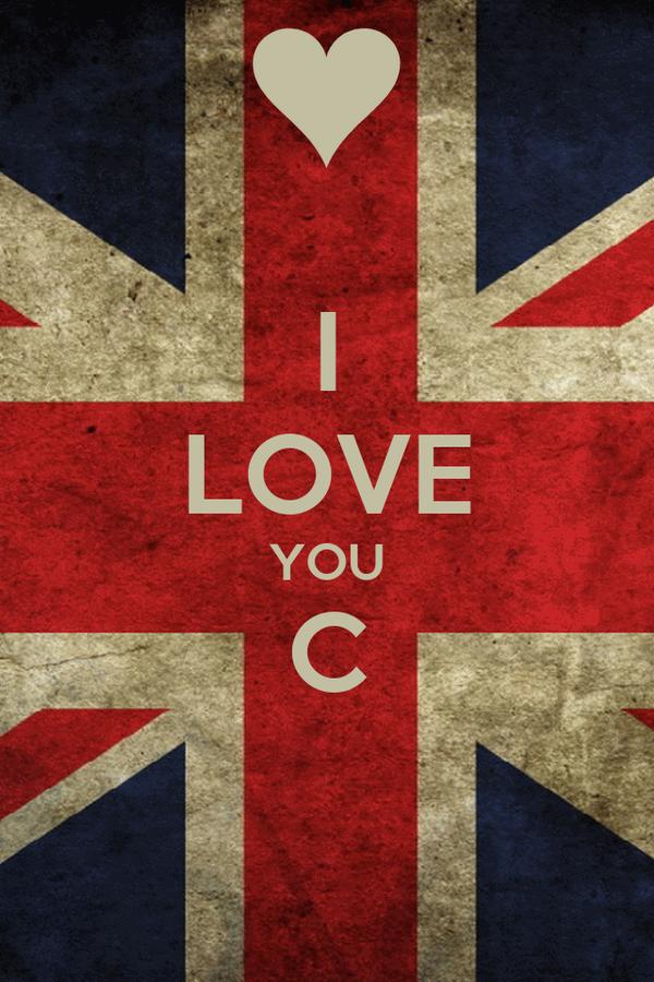 I LOVE YOU C
