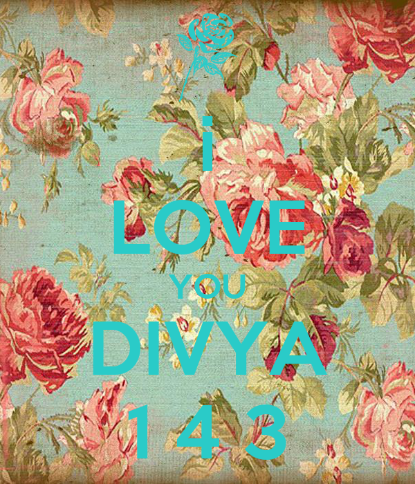 i LOVE YOU DIVYA 1 4 3