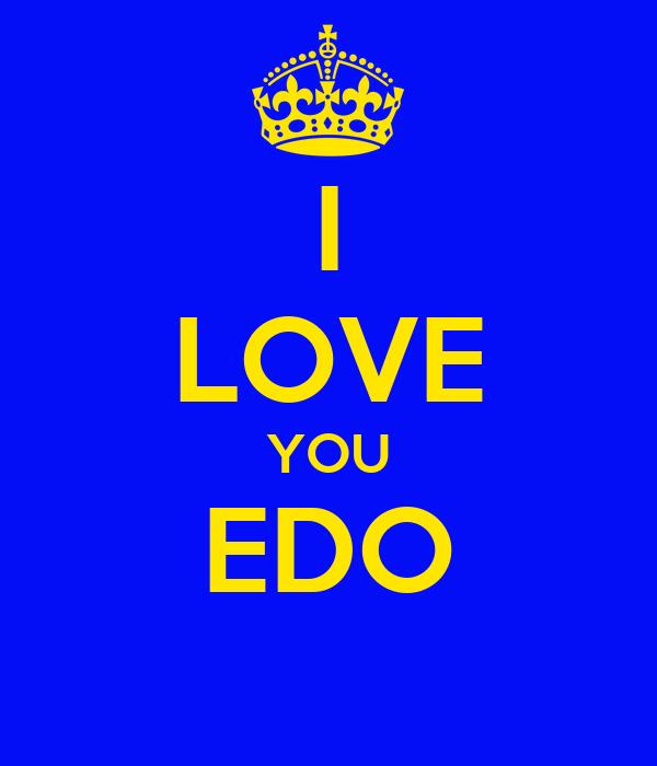 I LOVE YOU EDO