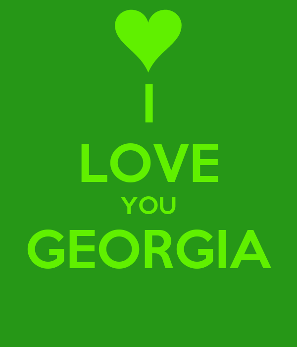 I LOVE YOU GEORGIA