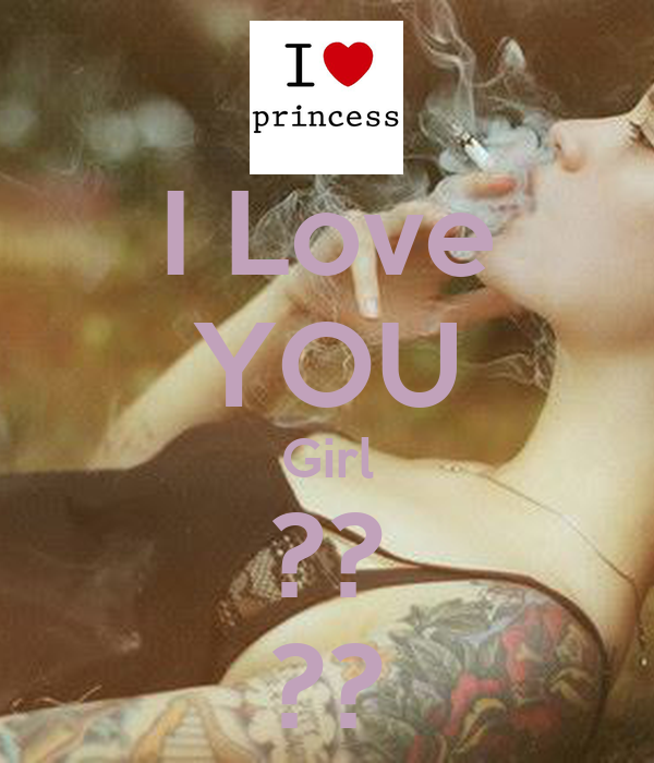 I Love YOU Girl ?? ??
