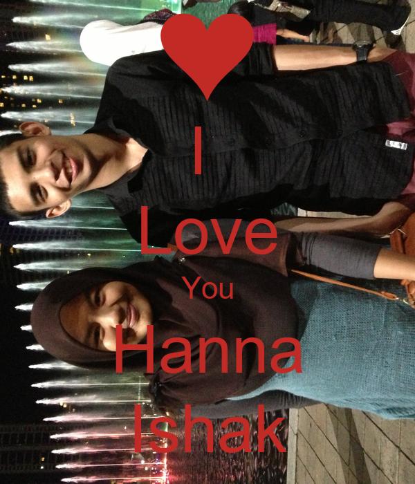 I  Love You Hanna Ishak