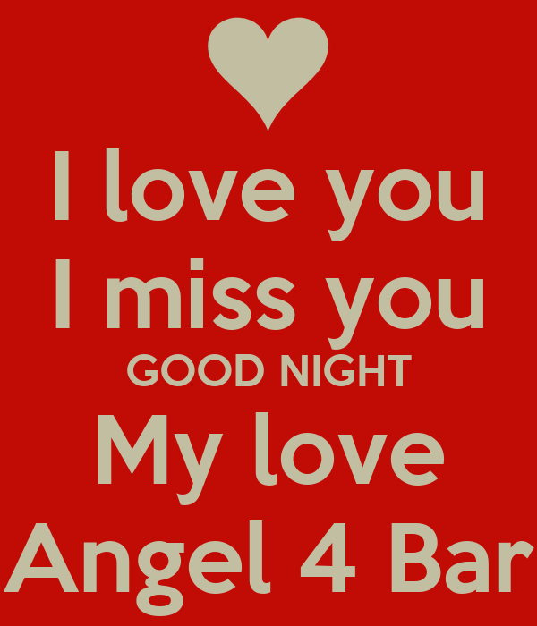 I Love You I Miss You Good Night My Love Angel 4 Bar Poster