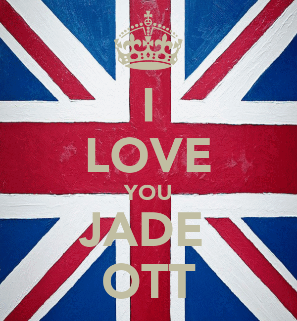 I LOVE YOU JADE  OTT
