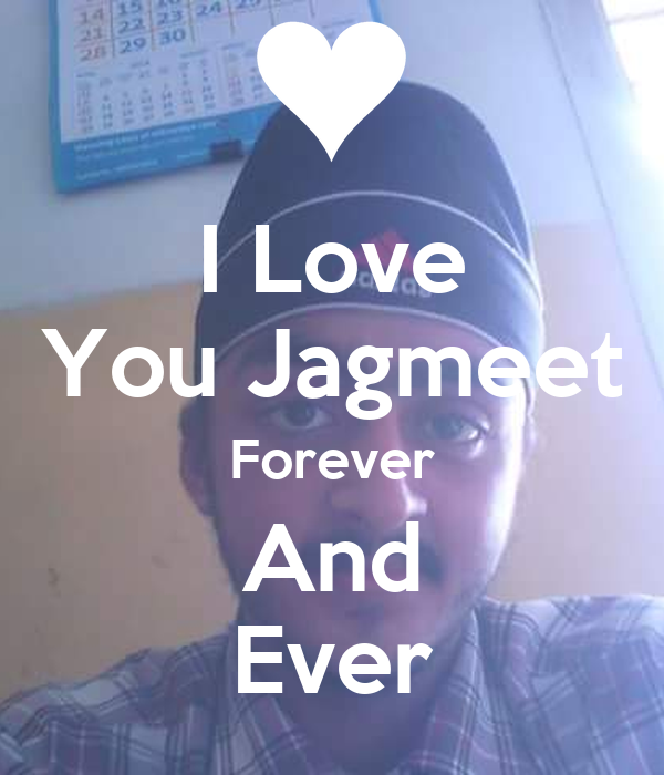I Love You Jagmeet Forever And Ever