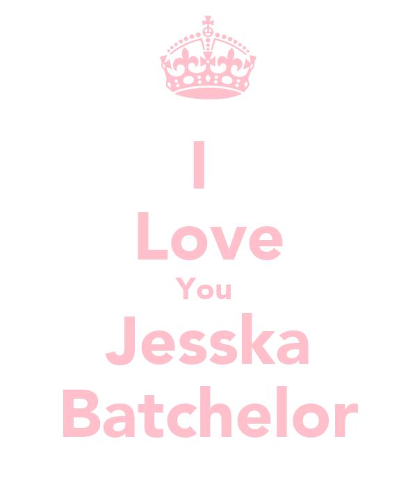 I  Love You  Jesska Batchelor