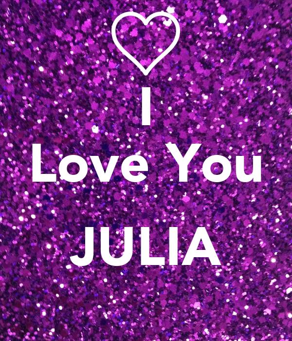 I Love You  JULIA