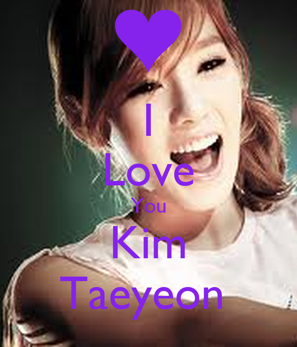 I Love You Kim Taeyeon