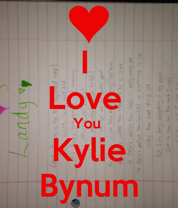 I  Love  You  Kylie Bynum