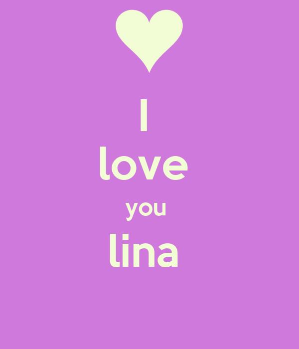I  love  you  lina