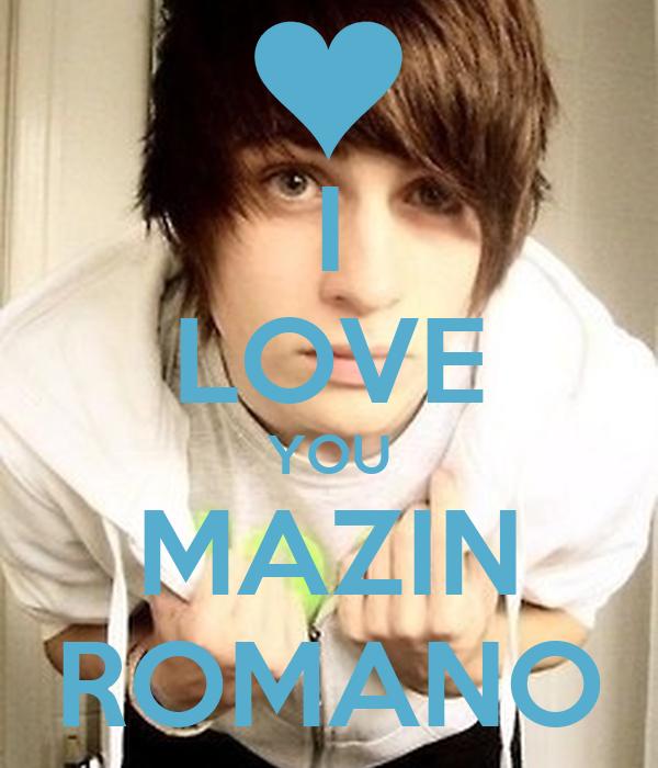 I LOVE YOU MAZIN ROMANO