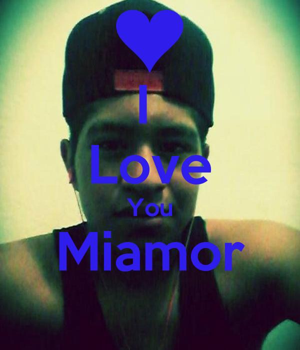 I  Love You Miamor