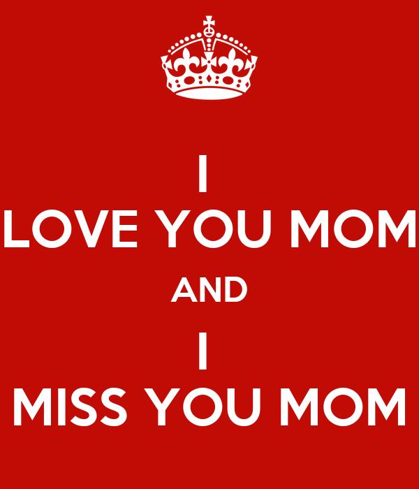 I Love You Mom And I Miss You Mom Poster Anindya Najla Zahira