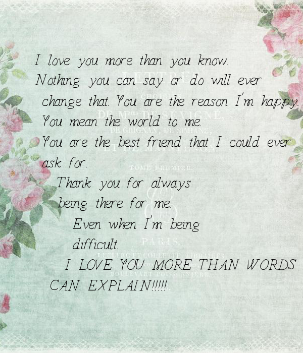 you mean more to me than words can ever say
