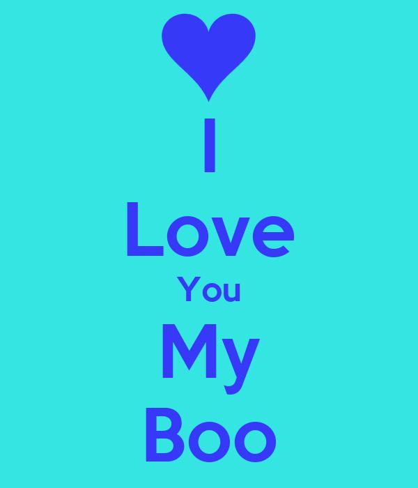 I Love You My Boo