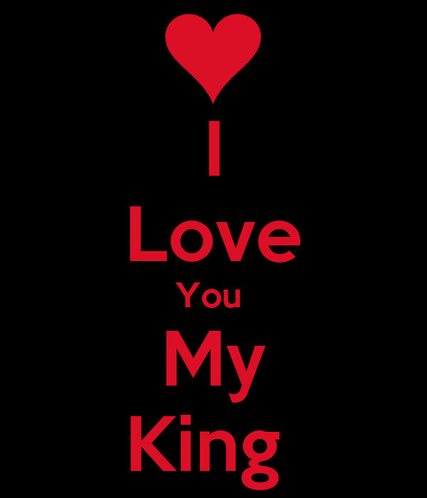 I Love You My King Poster Mira Keep Calmomatic Enchanting My King