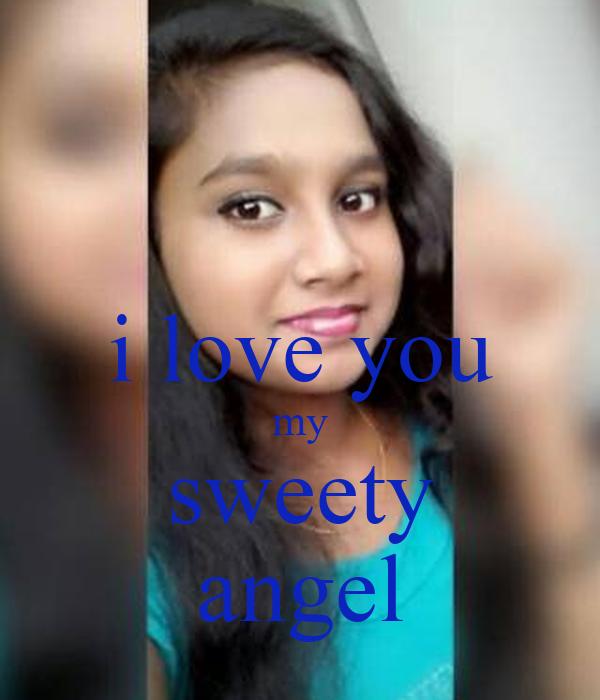 i love you my sweety angel
