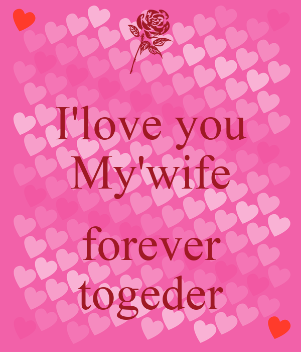 Ilove You Mywife Forever Togeder Poster Zarzhay Keep Calm O Matic