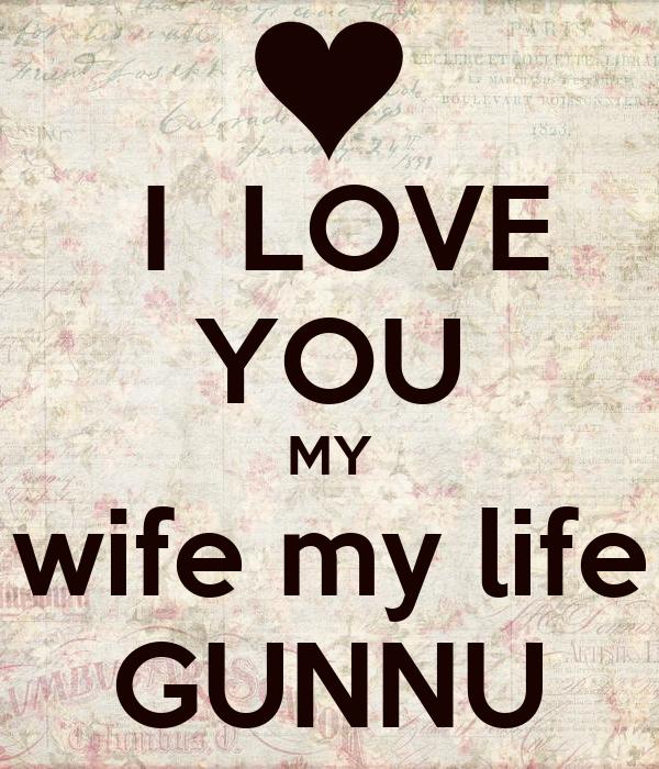 I Love You My Wife My Life Gunnu Poster Laddoo Keep Calm O Matic