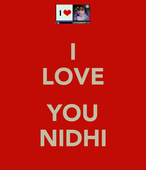 I LOVE  YOU NIDHI