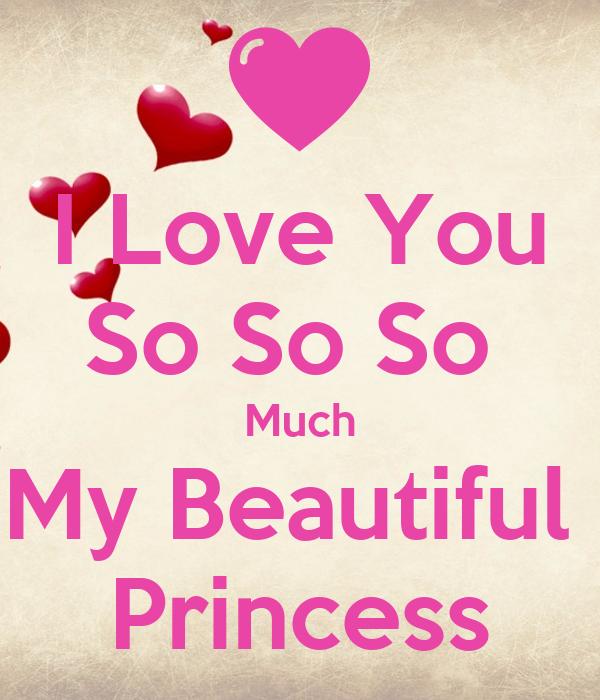 Love You So So So Much My Beautiful Princess Poster | Danny Moreno ...