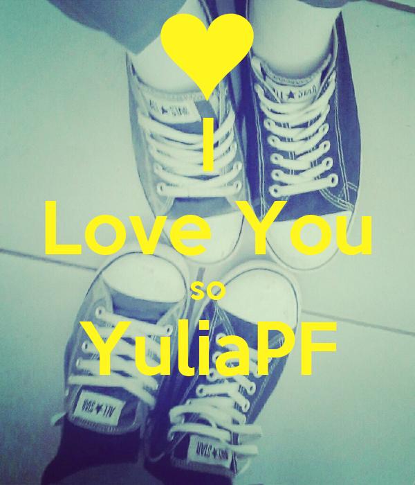 I Love You so YuliaPF