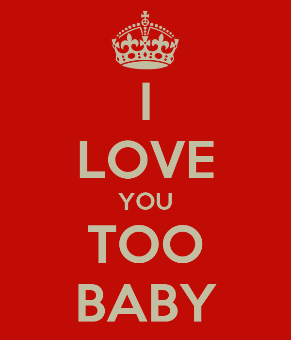 Wallpaper Love You Baby : I Love You Too Baby Pictures Wallpaper Images