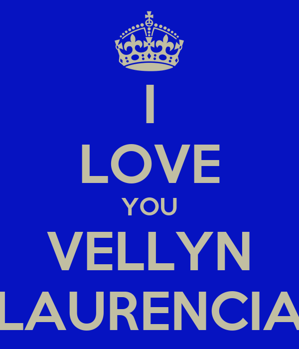 I LOVE YOU VELLYN LAURENCIA