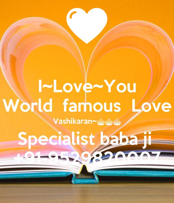 I~Love~You World  famous  Love Vashikaran~^^^ Specialist baba ji  +91-9529820007