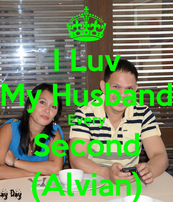 I Luv My Husband Every Second (Alvian)