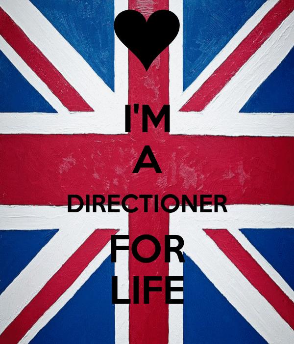 I'M A DIRECTIONER FOR LIFE