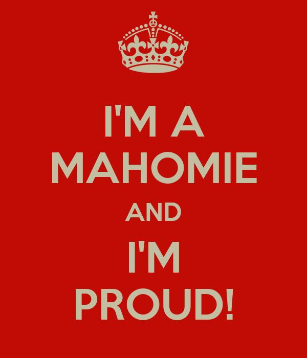 I'M A MAHOMIE AND I'M PROUD!