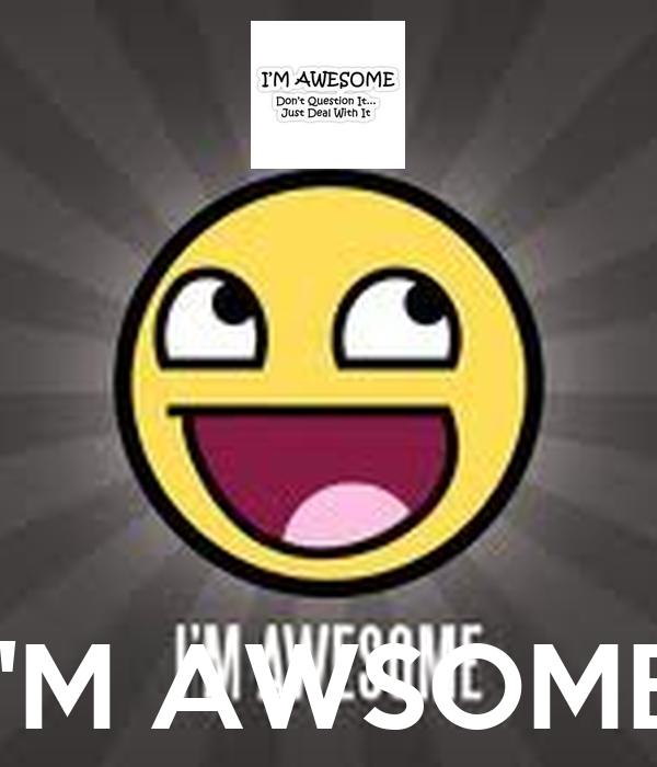 I'M AWSOME