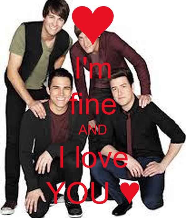 I'm fine ΑND I love YOU ♥