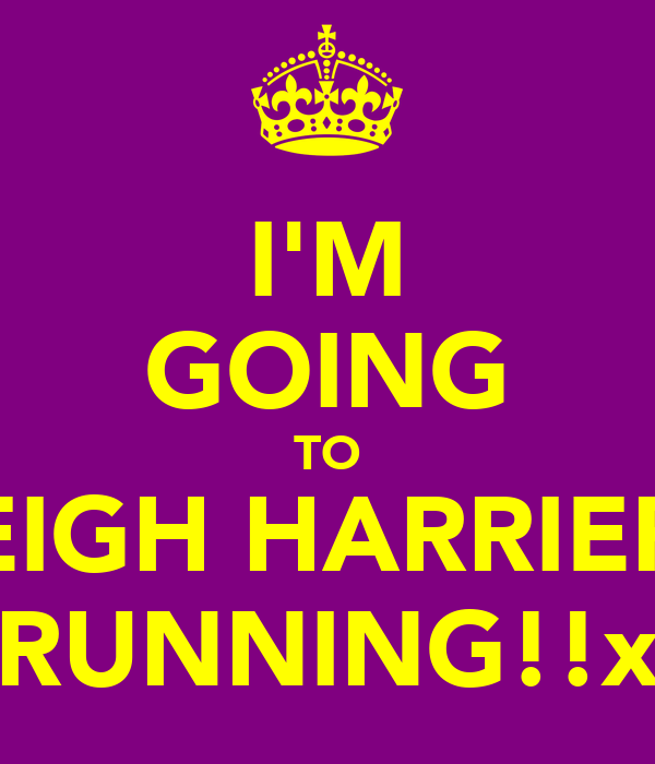 I'M GOING TO LEIGH HARRIERS RUNNING!!x