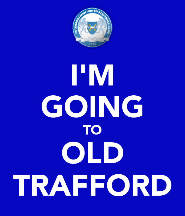 I'M GOING TO OLD TRAFFORD
