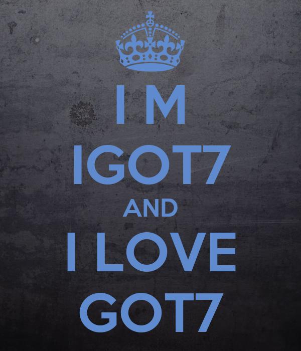 I M IGOT7 AND I LOVE GOT7