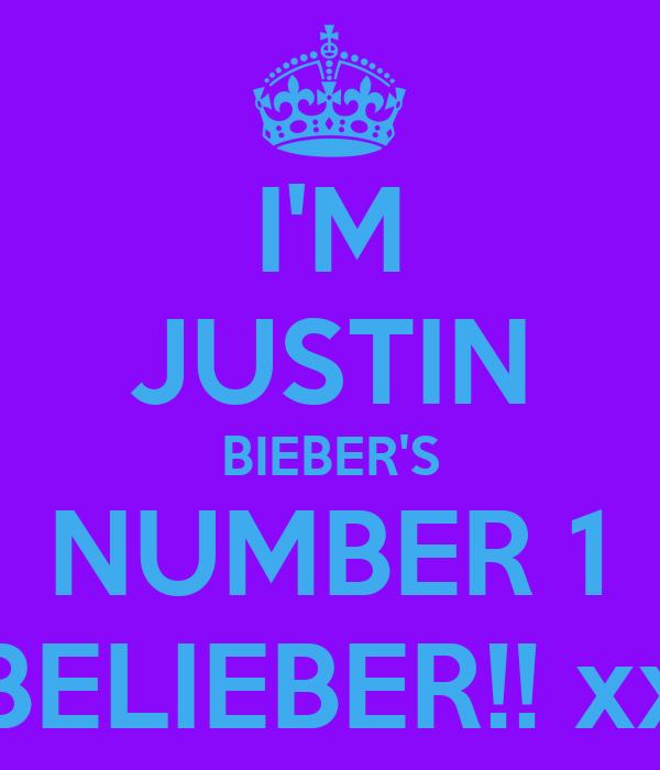 I'M JUSTIN BIEBER'S NUMBER 1 BELIEBER!! xx