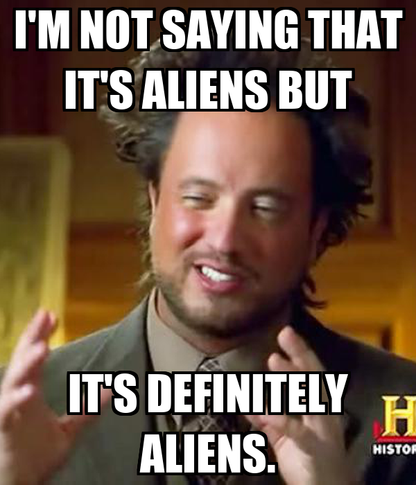 I M Not Saying It Was Aliens By Disfordelirium On: Spamdora A.joia • Solia Online Avatar Community Site