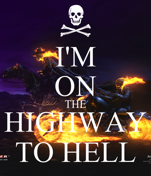 I'M ON THE HIGHWAY TO HELL