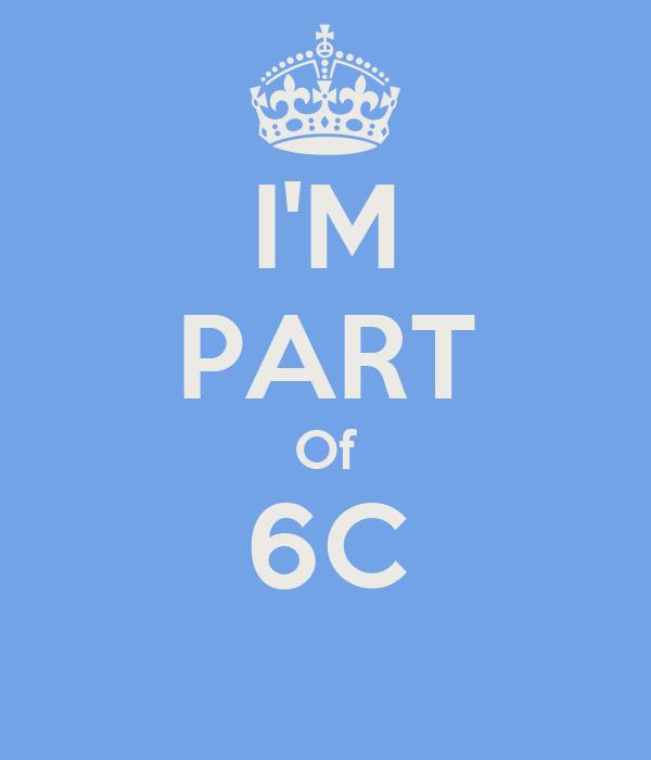 I'M PART Of 6C