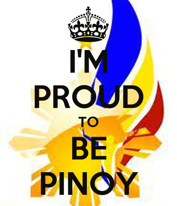 I'M PROUD TO BE PINOY