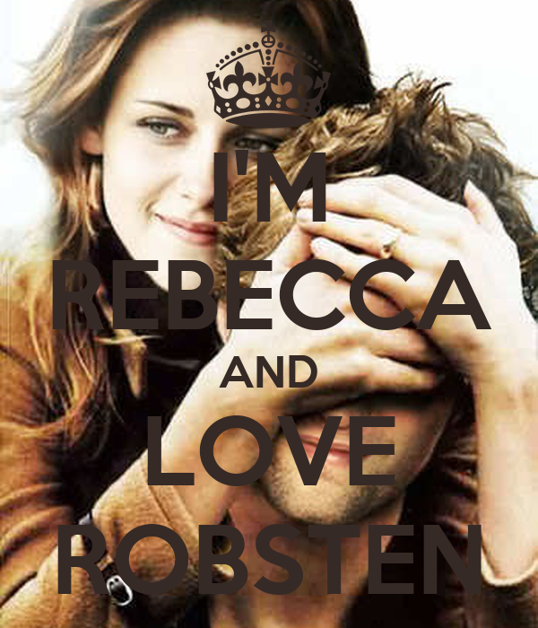 I'M REBECCA AND LOVE ROBSTEN