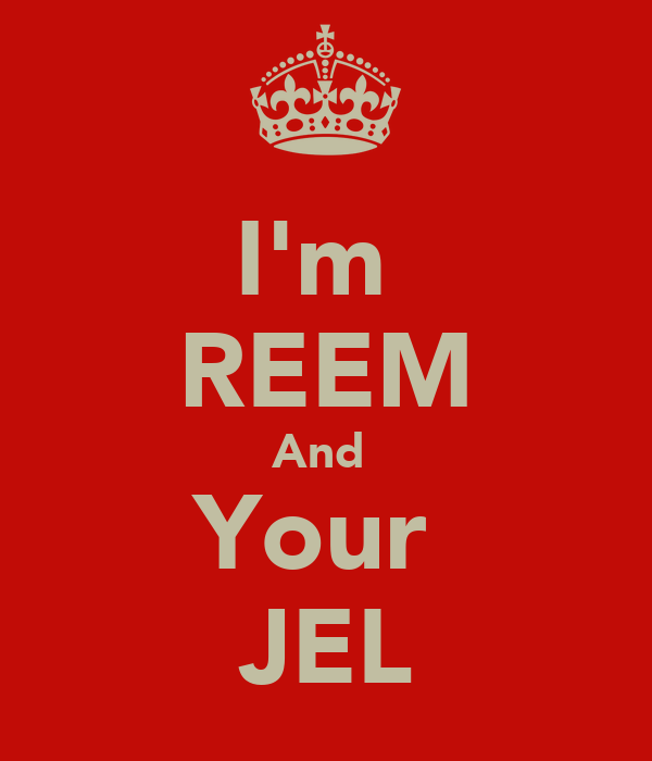 I'm  REEM And  Your  JEL