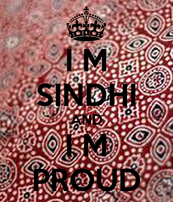 I M SINDHI AND I M PROUD